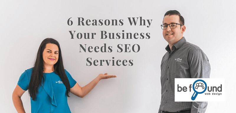 6 Reasons Why Your Business Needs SEO Services