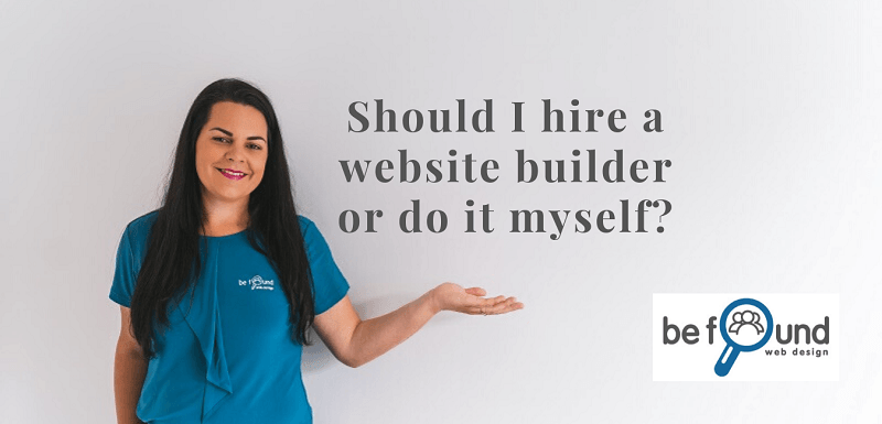 Should I hire a website builder or do it myself?